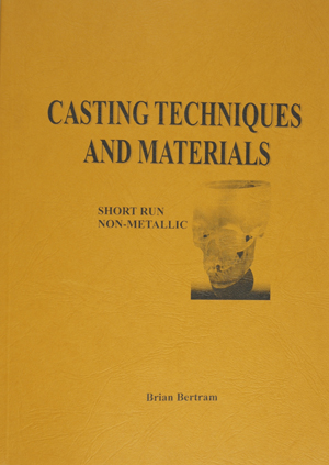 Casting Techniques and Materials