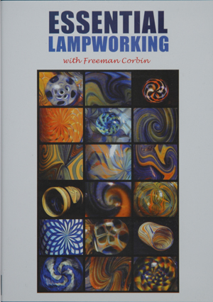 Essential Lampworking 2 - Intermediate Techniques DVD