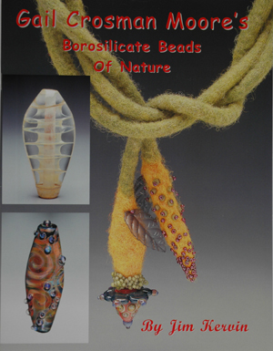 Gail Crosman Moore's Borosilicate Beads of Nature