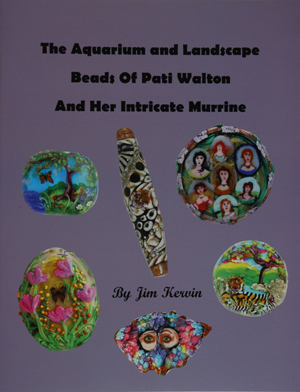 The Aquarium and Landscape Beads of Pati Walton and her Intricate Murrine